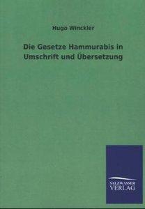 Die Gesetze Hammurabis in Umschrift und Übersetzung
