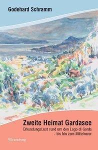 Zweite Heimat Gardasee