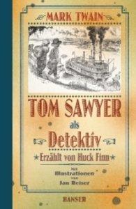 Tom Sawyer als Detektiv