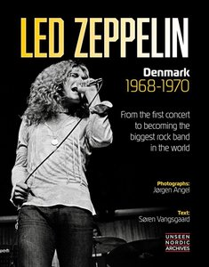 Led Zeppelin: Denmark 1968-1970