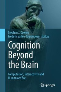 Cognition Beyond the Brain