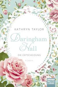 Daringham Hall 02 - Die Entscheidung
