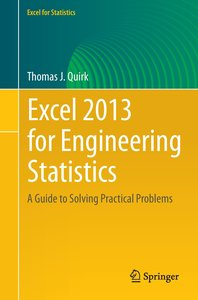 Excel 2013 for Engineering Statistics
