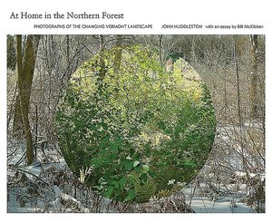 At Home in the Northern Forest: Photographs of the Changing Verm