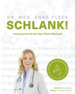 Schlank! - Abnehmen mit der Doc-Fleck-Methode