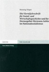 Die Vierteljahrschrift für Sozial- und Wirtschaftsgeschichte und