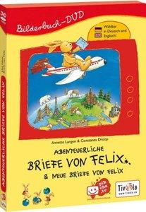 Abenteuerliche Briefe von Felix