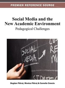 Social Media and the New Academic Environment: Pedagogical Chall