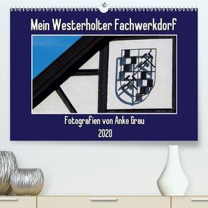 Mein Westerholter Fachwerkdorf(Premium, hochwertiger DIN A2 Wand