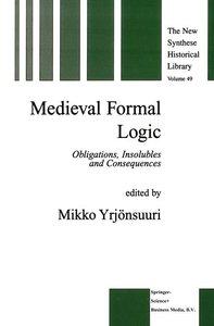 Medieval Formal Logic