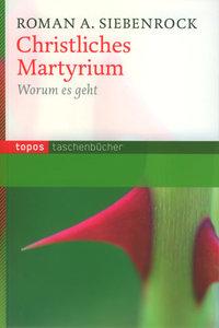 Christlichen Martyrium