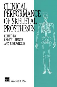 Clinical Performance of Skeletal Prostheses