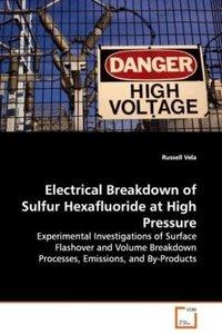 Electrical Breakdown of Sulfur Hexafluoride at HighPressure