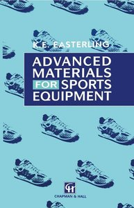 Advanced Materials for Sports Equipment