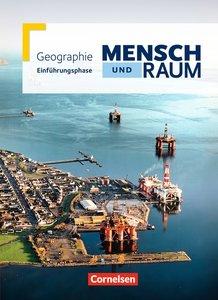 Mensch und Raum Einführungsphase. Schülerbuch Geographie Gymnasi