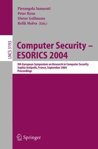 Computer Security - ESORICS 2004