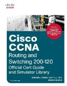 Cisco CCNA Routing and Switching 200-120 Official Cert Guide and