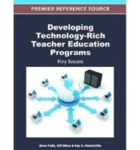 Developing Technology-Rich Teacher Education Programs: Key Issue