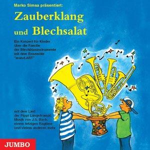 Blechsalat und Zauberklang. CD