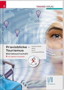 Praxisblicke - Betriebswirtschaft I/II FO Südtirol inkl. digital