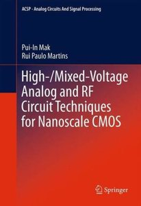 High-/Mixed-Voltage Analog and RF Circuit Techniques for Nanosca