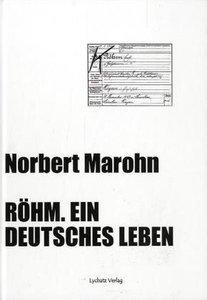 Röhm. Ein deutsches Leben