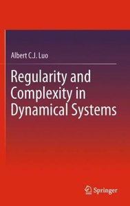 Regularity and Complexity in Dynamical Systems
