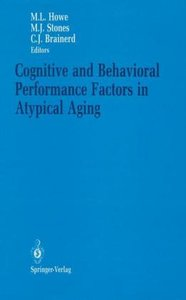 Cognitive and Behavioral Performance Factors in Atypical Aging