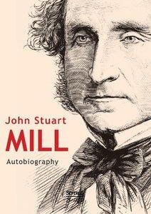 John Stuart Mill: Autobiography