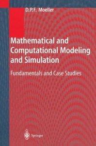 Mathematical and Computational Modeling and Simulation