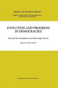 Evolution and Progress in Democracies