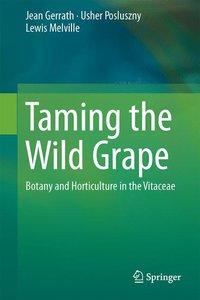Taming the North American Grape