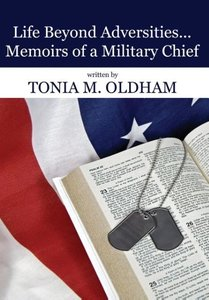 Life Beyond Adversities...Memoirs of a Military Chief