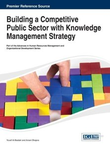 Building a Competitive Public Sector with Knowledge Management S