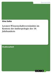 Lavaters Wissenschaftsverständnis im Kontext der Anthropologie d