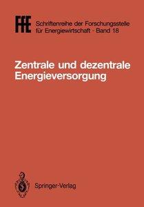 Zentrale und dezentrale Energieversorgung