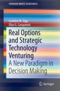 Real Options and Strategic Technology Venturing