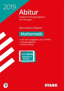 Abitur 2019 - Gymnasium Bayern - Mathematik, mit CD-ROM