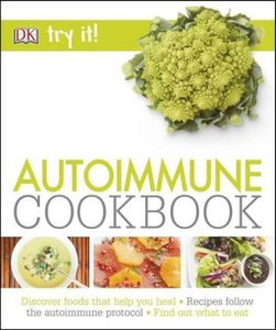 Try It! Autoimmune Cookbook