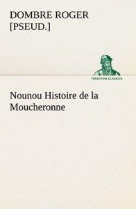 Nounou Histoire de la Moucheronne