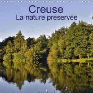Creuse La nature préservée (Calendrier mural 2015 300 × 300 mm S