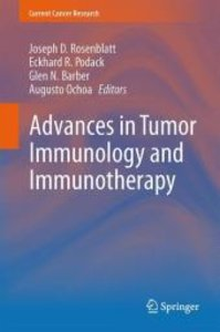 Advances in Tumor Immunology and Immunotherapy