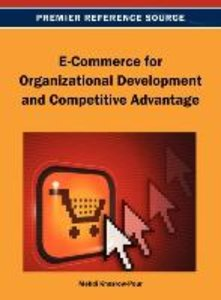 E-Commerce for Organizational Development and Competitive Advant
