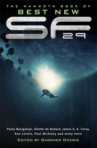 The Mammoth Book of Best New SF (Science Fiction) 29
