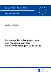 Rechtslage, Zukunftsperspektiven und Regulierungsansätze des Cro