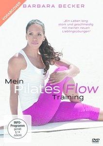 Mein Pilates Flow Training - Die ideale Sommerfigur in nur 3 Woc