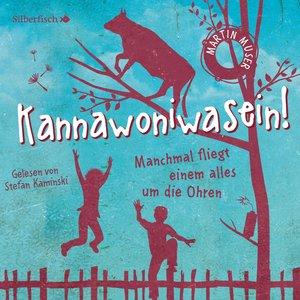 Kannawoniwasein 2: Kannawoniwasein - Manchmal fliegt einem alles