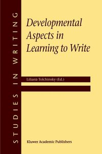 Developmental Aspects in Learning to Write