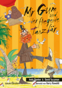 Mr Gum und der fliegende Tanzbär