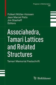 Associahedra, Tamari Lattices and Related Structures